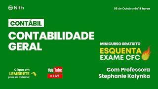 Minicurso gratuito Esquenta Exame CFC – Contabilidade Geral – 1/5