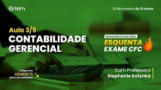 Minicurso gratuito Esquenta Exame CFC – Contabilidade Gerencial – 3/5