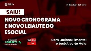 Novo Cronograma e Novo Leiaute do eSocial com José Alberto Maia